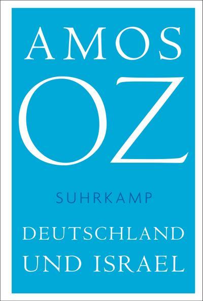 Deutschland und Israel (suhrkamp taschenbuch)