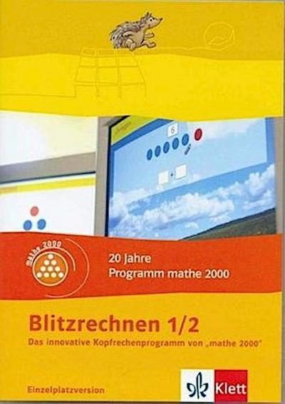 Blitzrechnen 1/2. Das innovative Kopfrechenprogramm von Mathe 2000