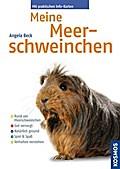 Meine Meerschweinchen; Kosmos Rat; Deutsch; 2 ...