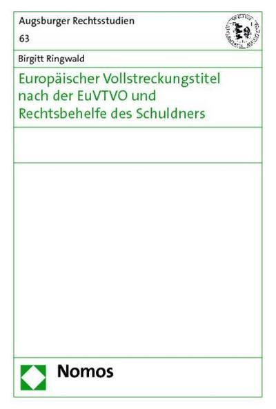 Europäischer Vollstreckungstitel nach der EuVTVO und Rechtsbehelfe des Schuldners