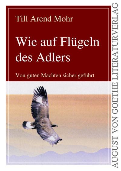 Wie auf Flügeln des Adlers