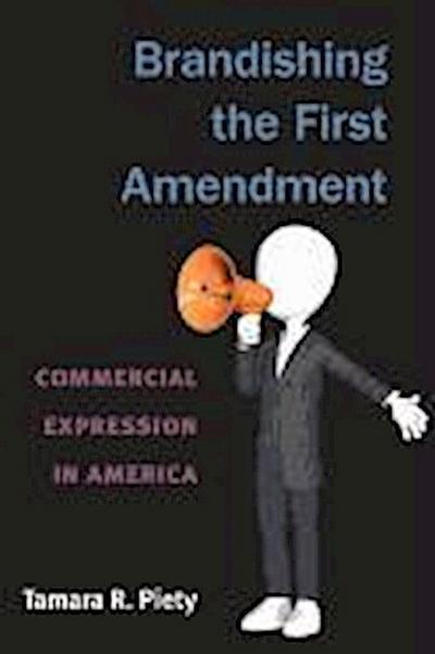 Brandishing the First Amendment