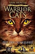 Warrior Cats, Zeit d. Dunkelheit
