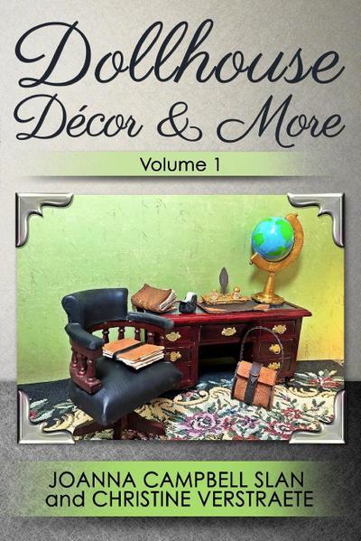 Dollhouse Décor & More, Volume 1