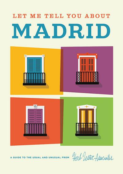 Let Me Tell You About Madrid - Herb Lester Associates - Landkarte, Englisch, Herb Lester Associates, A Guide to the Usual and Unusual, A Guide to the Usual and Unusual