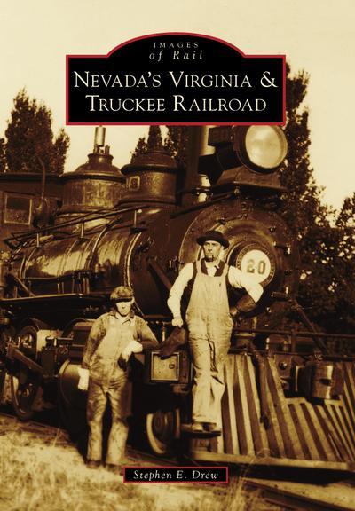 Nevada's Virginia & Truckee Railroad