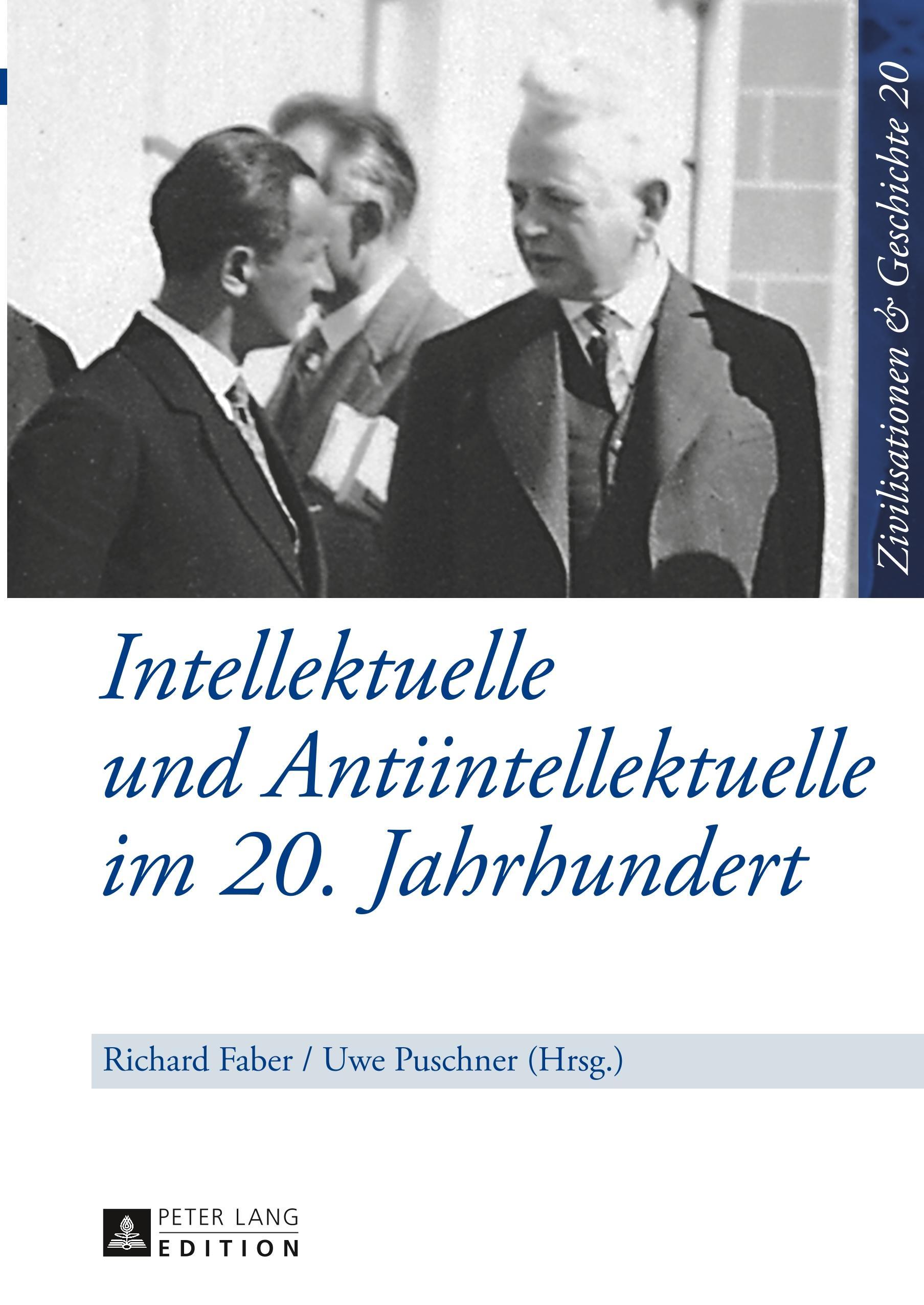 Intellektuelle und Antiintellektuelle im 20. Jahrhundert, Richard Faber