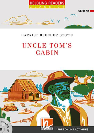 Uncle Tom's Cabin, mit 1 Audio-CD