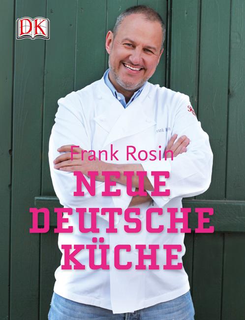 Neue deutsche Küche Frank Rosin