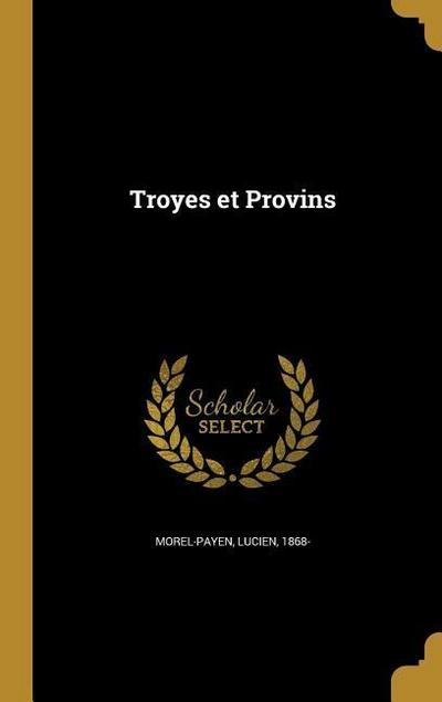FRE-TROYES ET PROVINS