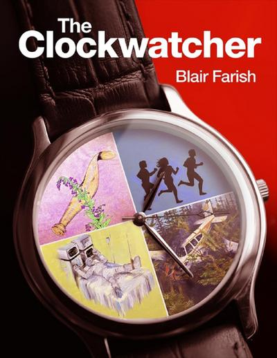 The Clockwatcher Revised Edition