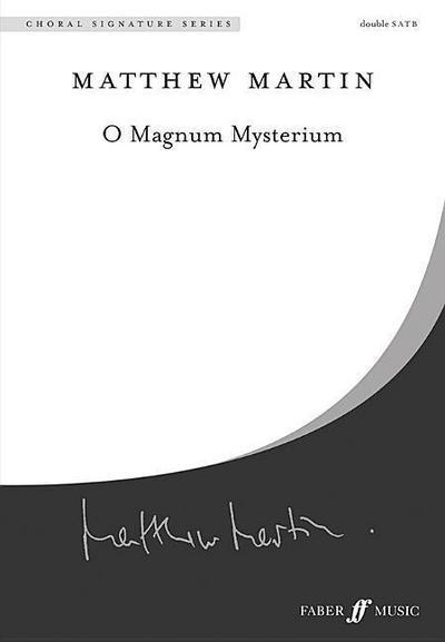 O Magnum Mysterium: Ssaattbb, A Cappella, Choral Octavo