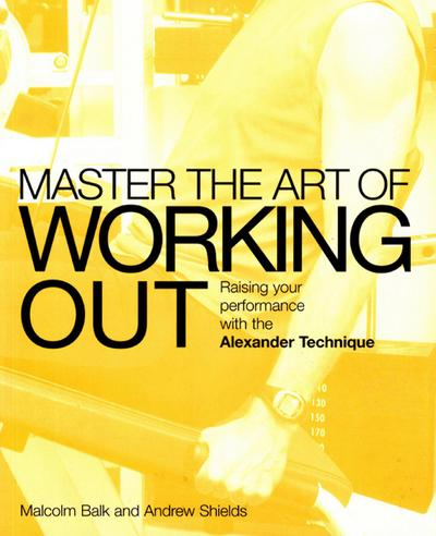 Master the Art of Working Out
