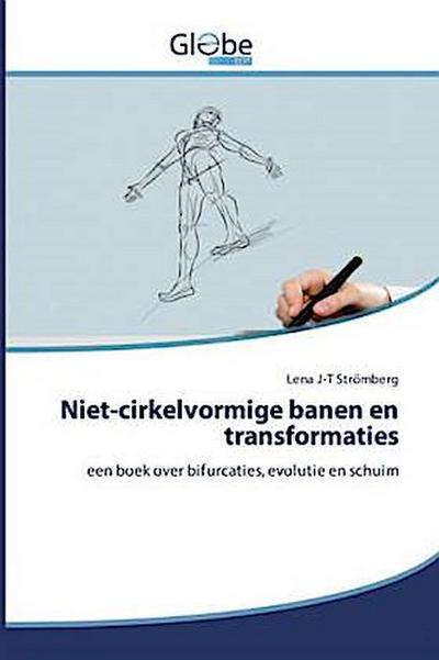Niet-cirkelvormige banen en transformaties - Lena J-T Stromberg