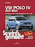 So wird's gemacht. VW Polo ab 11/01, Seat Ibiza ab 4/02