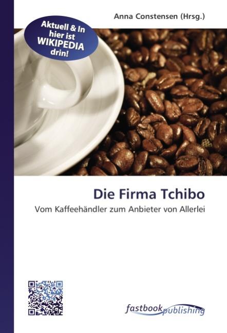 Die Firma Tchibo Anna Constensen