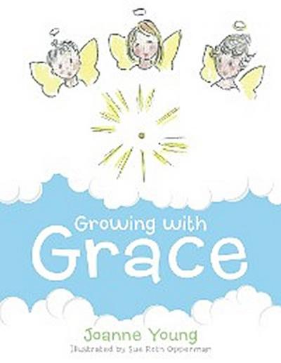 Growing with Grace