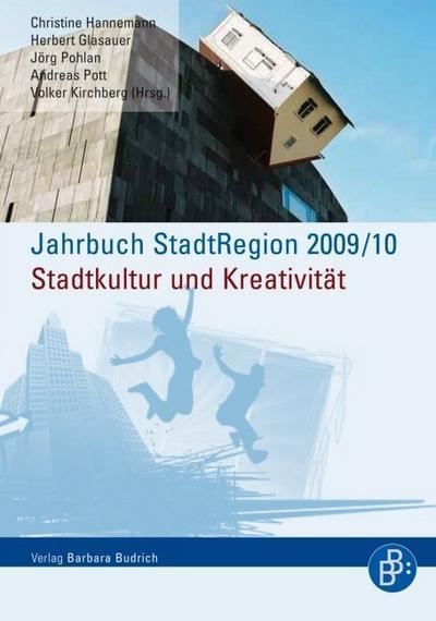 Jahrbuch StadtRegion 2009/2010 Stadtkultur und Kreativität