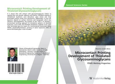 Microcontact Printing Development of Thiolated Glycosaminoglycans