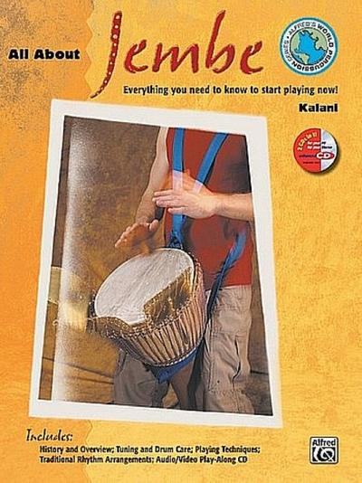 All about Jembe: Everything You Need to Know to Start Playing Now!, Book & Enhanced CD