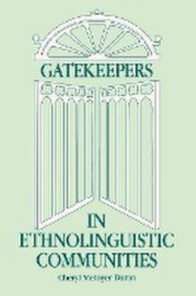 Gatekeepers in Ethnoloinguistic Communities