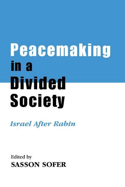 Peacemaking in a Divided Society