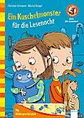 Ein Kuschelmonster für die Lesenacht: Der Bücherbär. Mein Abc-Lesestart. 1 Klasse:
