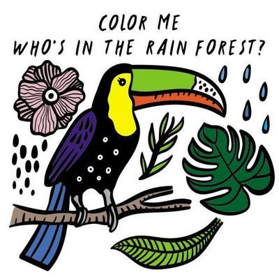Color Me: Who's in the Rain Forest?