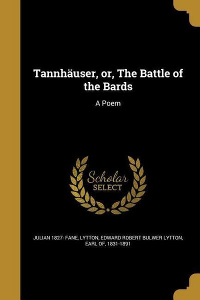 TANNHAUSER OR THE BATTLE OF TH