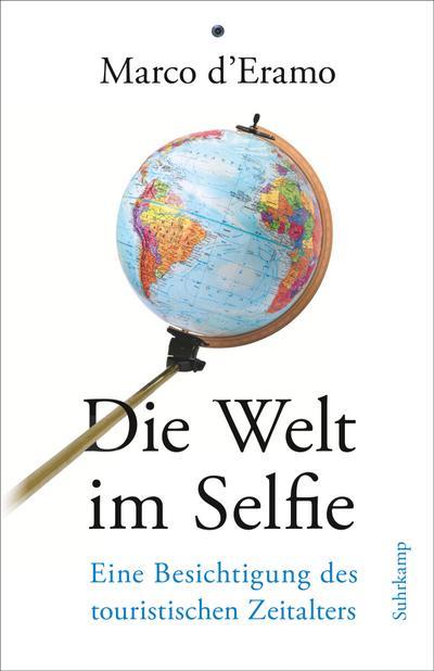 Die Welt im Selfie