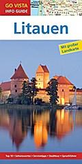 GO VISTA: Reiseführer Litauen; Mit Faltkarte; Go Vista Info Guide; Deutsch; mit herausnehmbarer Karte