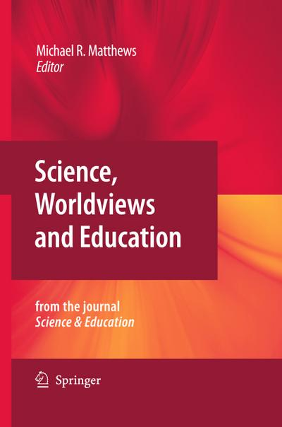 Science, Worldviews and Education