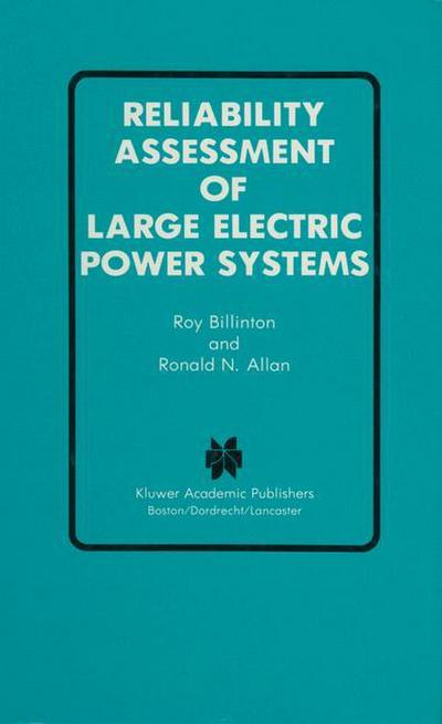Reliability Assessment of Large Electric Power Systems