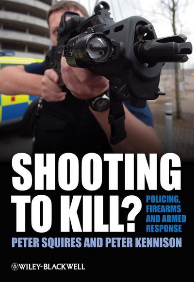 Shooting to Kill?