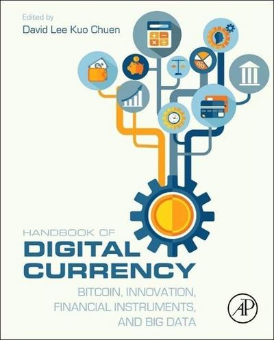 Handbook of Digital Currency