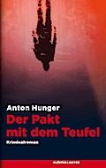 Der Pakt mit dem Teufel; Kriminalroman; Deuts ...