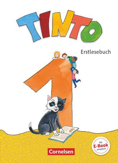 Tinto 1 1. Schuljahr - Erstlesebuch