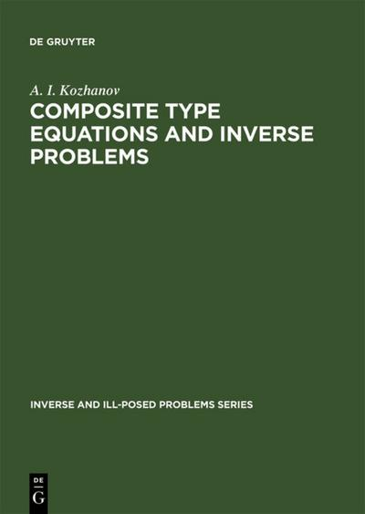 Composite Type Equations and Inverse Problems