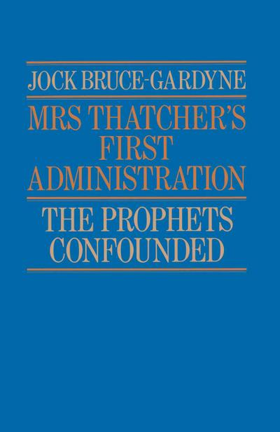 Mrs Thatcher's First Administration