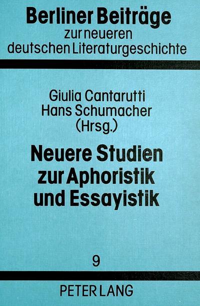 Neuere Studien zur Aphoristik und Essayistik