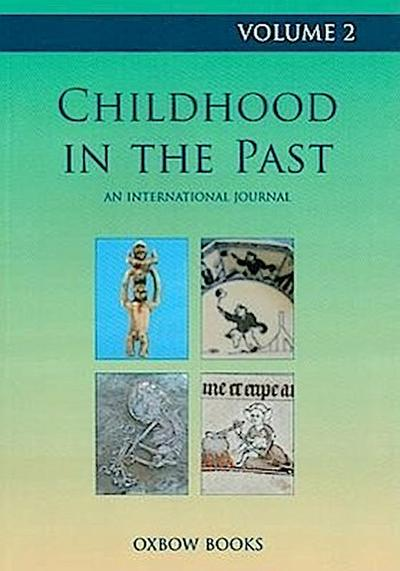 Childhood in the Past Volume 2 (2009)