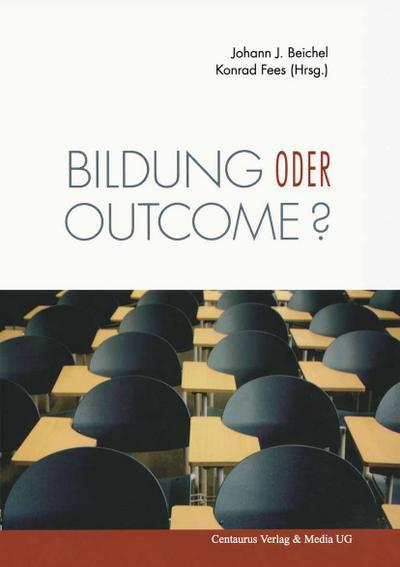 Bildung oder outcome?