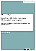 John Stuart Mill. Sind rechtsextreme Meinungsäußerungen legitim? - Manuel Kröger