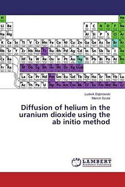Diffusion of helium in the uranium dioxide using the ab initio method