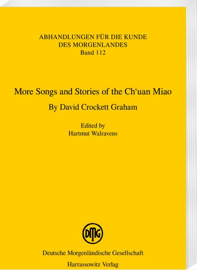 More Songs and Stories of the Ch'uan Miao. By David Crockett Graham