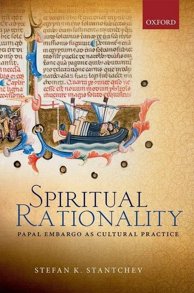 Spiritual Rationality: Papal Embargo as Cultural Practice