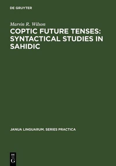 Coptic future tenses: syntactical studies in Sahidic