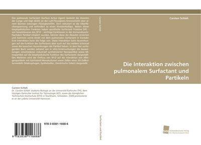 Die Interaktion zwischen pulmonalem Surfactant und Partikeln