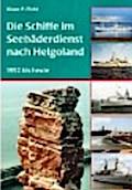 Die Schiffe im Seebäderdienst nach Helgoland: ...