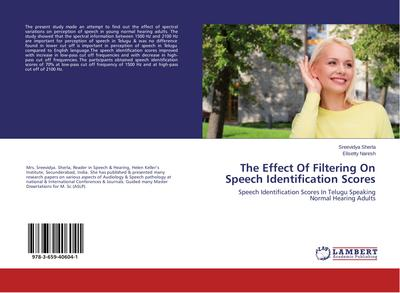 The Effect Of Filtering On Speech Identification Scores